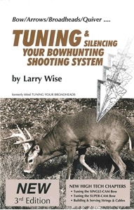 Picture of Tuning & Silencing Your Bowhunting Shooting System
