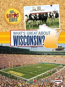 Picture of What's Great About Wisconsin?