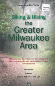 Picture of Biking & Hiking the Greater Milwaukee Area