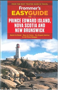 Picture of Frommer's EasyGuide to Prince Edward Island, Nova Scotia, and New Brunswick