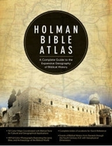 Picture of Holman Bible Atlas: A Complete Guide to the Expansive Geography of Biblical History
