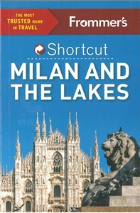 Picture of Frommer's Shortcut: Milan and the Lakes