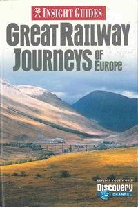 Picture of Insight Guide: Great Railway Journeys of Europe