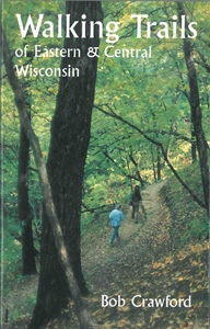 Picture of Walking Trails of Eastern & Central Wisconsin